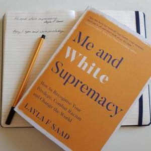 Me and White Supremacy Workgroup